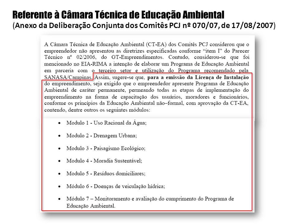 Referente à Câmara Técnica de Educação Ambiental () (Anexo da Deliberação Conjunta dos Comitês PCJ nº 070/07, de 17/08/2007)