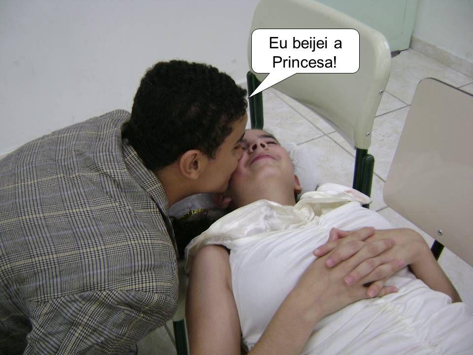Eu beijei a Princesa!