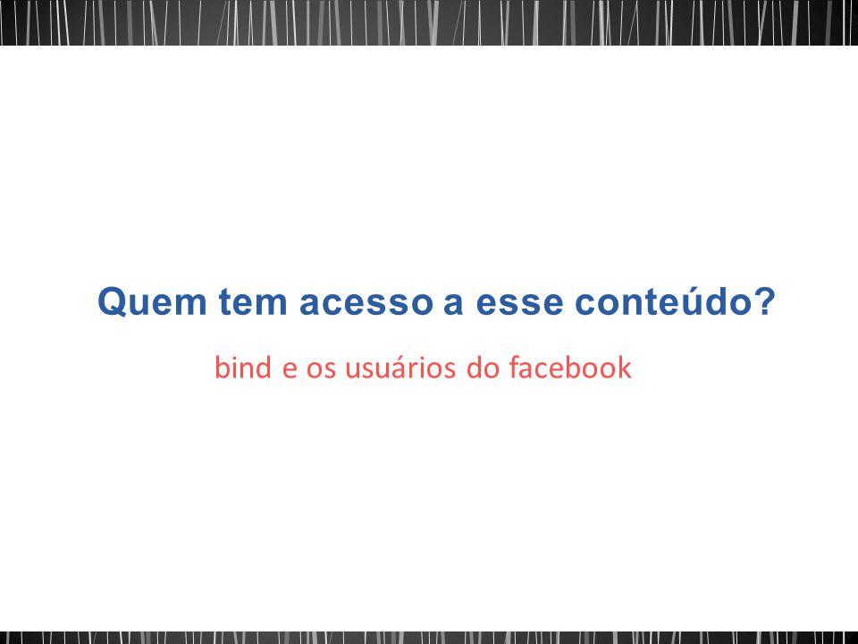 bind e os usuários do facebook