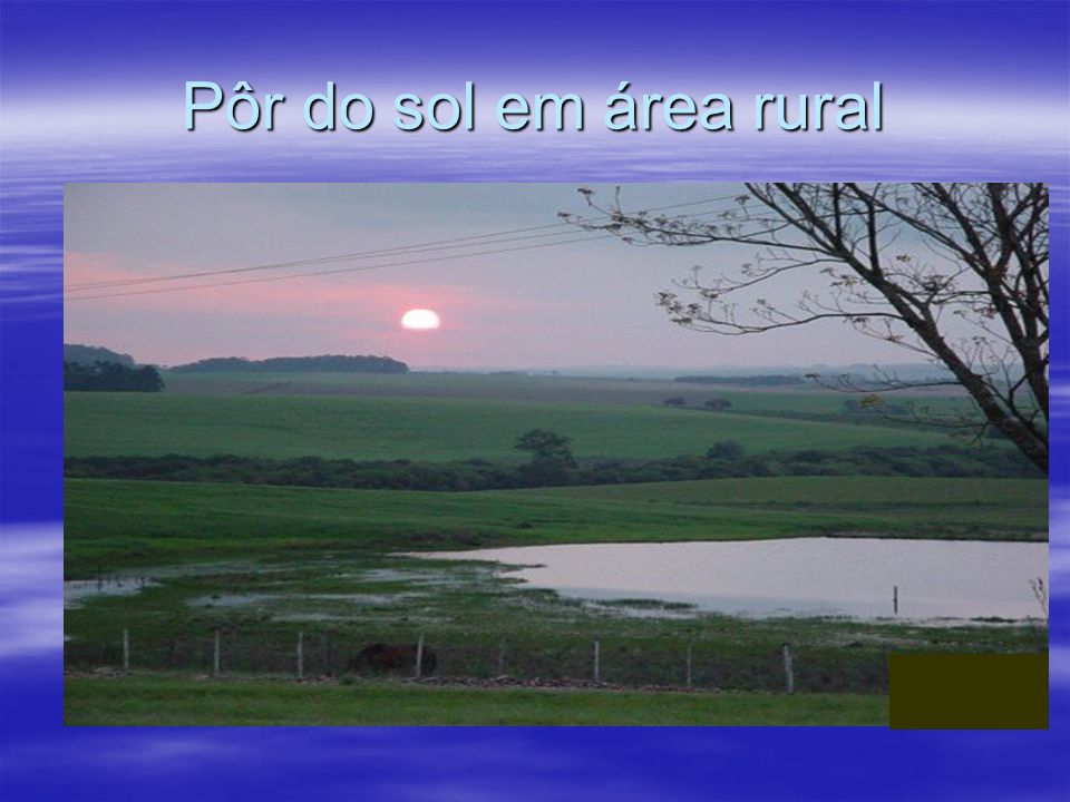 Pôr do sol em área rural