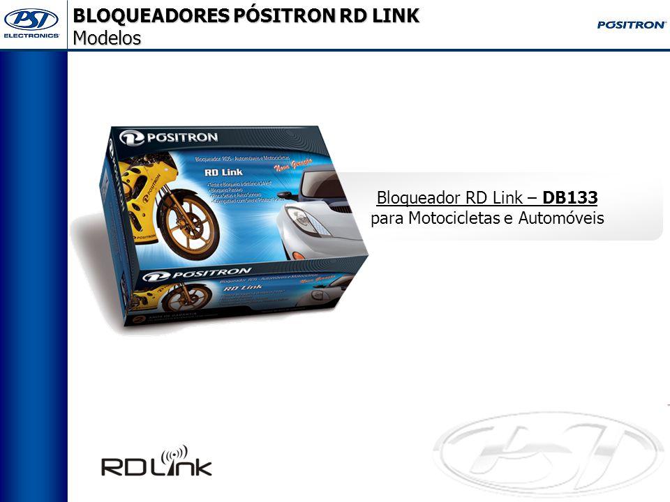 BLOQUEADORES PÓSITRON RD LINK Modelos Bloqueador RD Link – DB133 para Motocicletas e Automóveis
