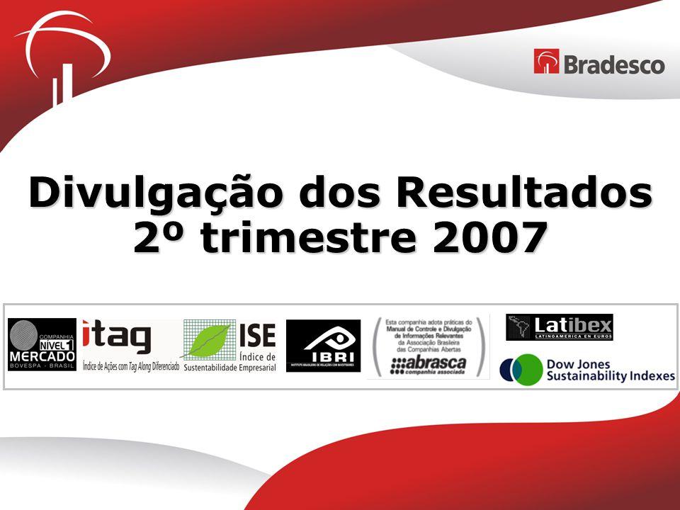Divulgação dos Resultados 2º trimestre 2007