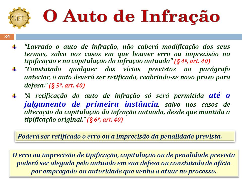 """33 """"Observada a caracterização de 2 (duas) ou mais infrações de naturezas distintas em uma só ação fiscal, deverá ser lavrado apenas um auto de capitu"""