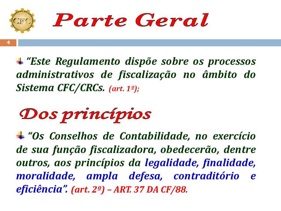 Alterações na Resolução nº 949/02 (pela Resolução CFC nº 1.249) O caput do Art. 62; § 5º, do Art. 64; Criação do Parágrafo único do Art. 67; Criação d
