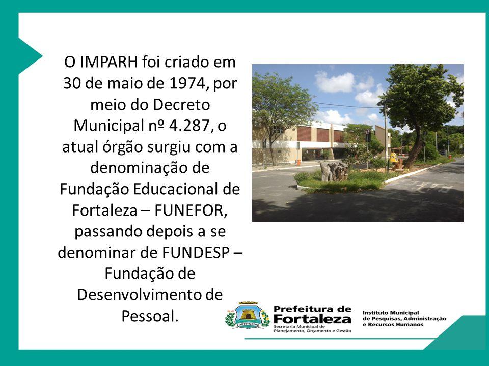 IMPARH possui as seguintes finalidades de acordo com a Lei Municipal 8087/97: I.
