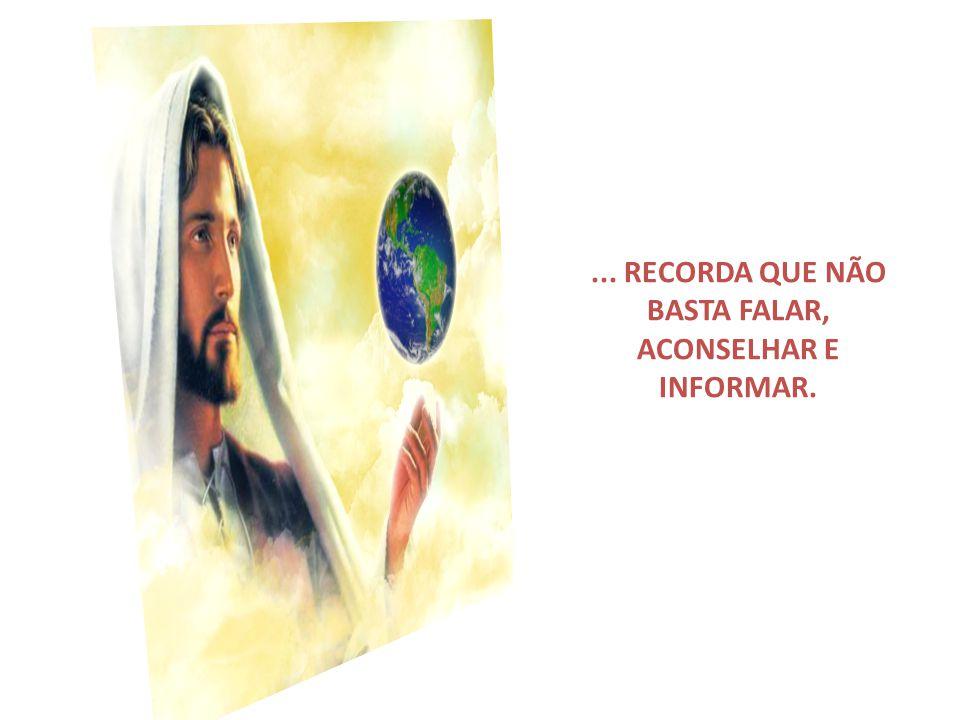 SE TE PROPÕES, DESSE MODO, COOPERAR COM O EVANGELHO...