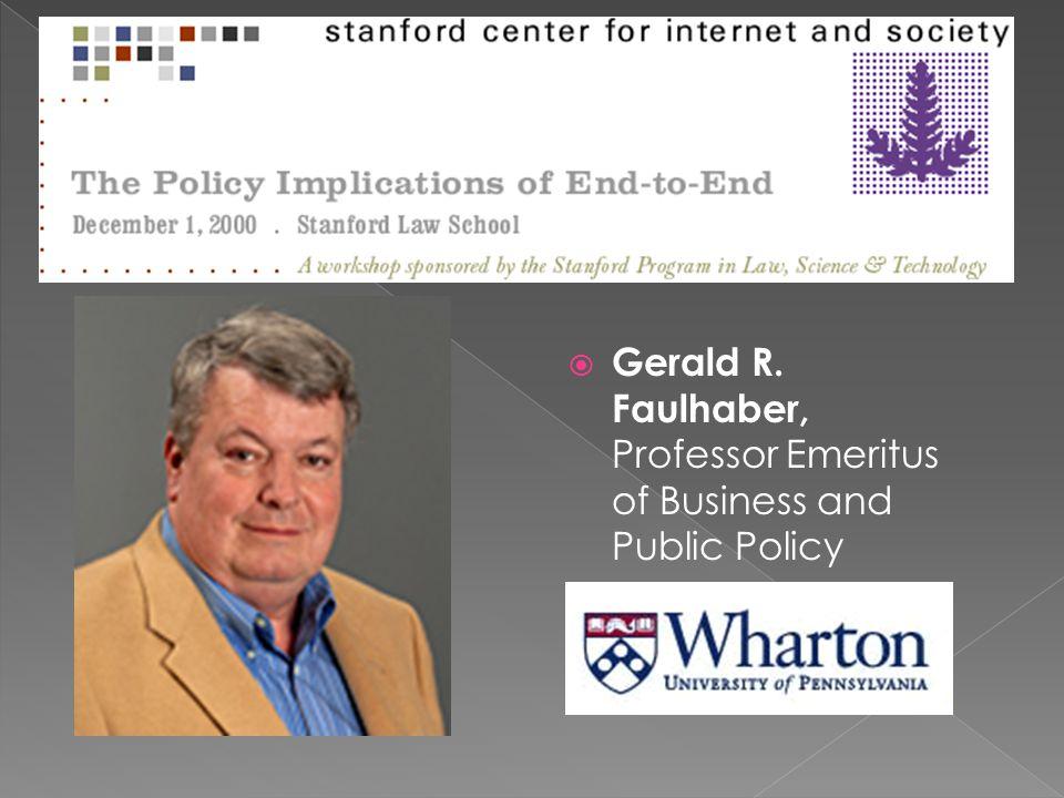  Gerald R. Faulhaber, Professor Emeritus of Business and Public Policy