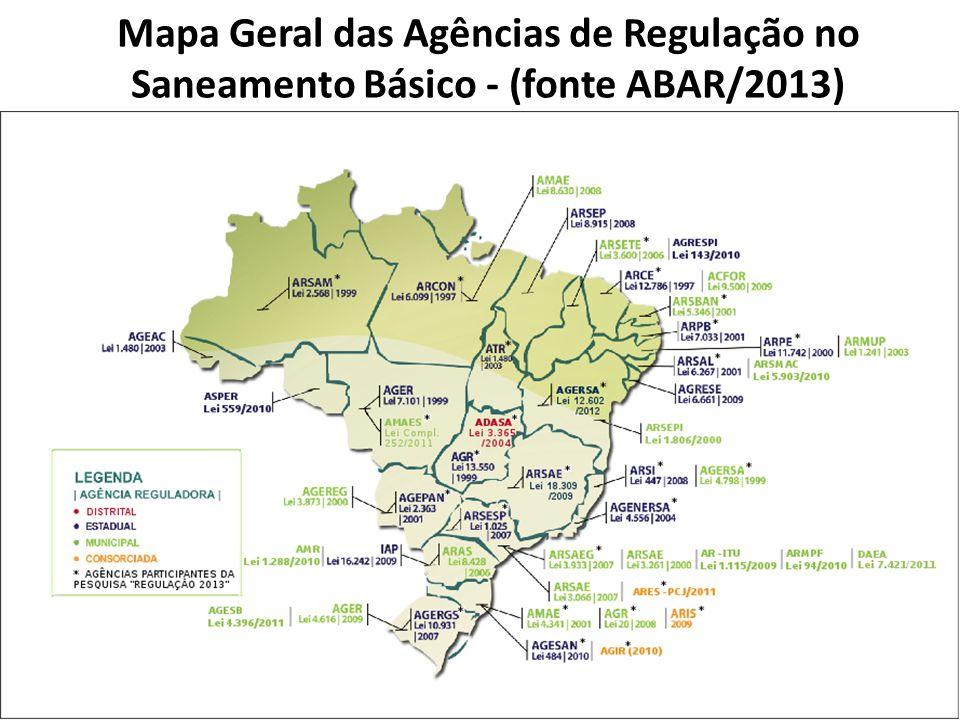Mapa Geral das Agências de Regulação no Saneamento Básico - (fonte ABAR/2013)