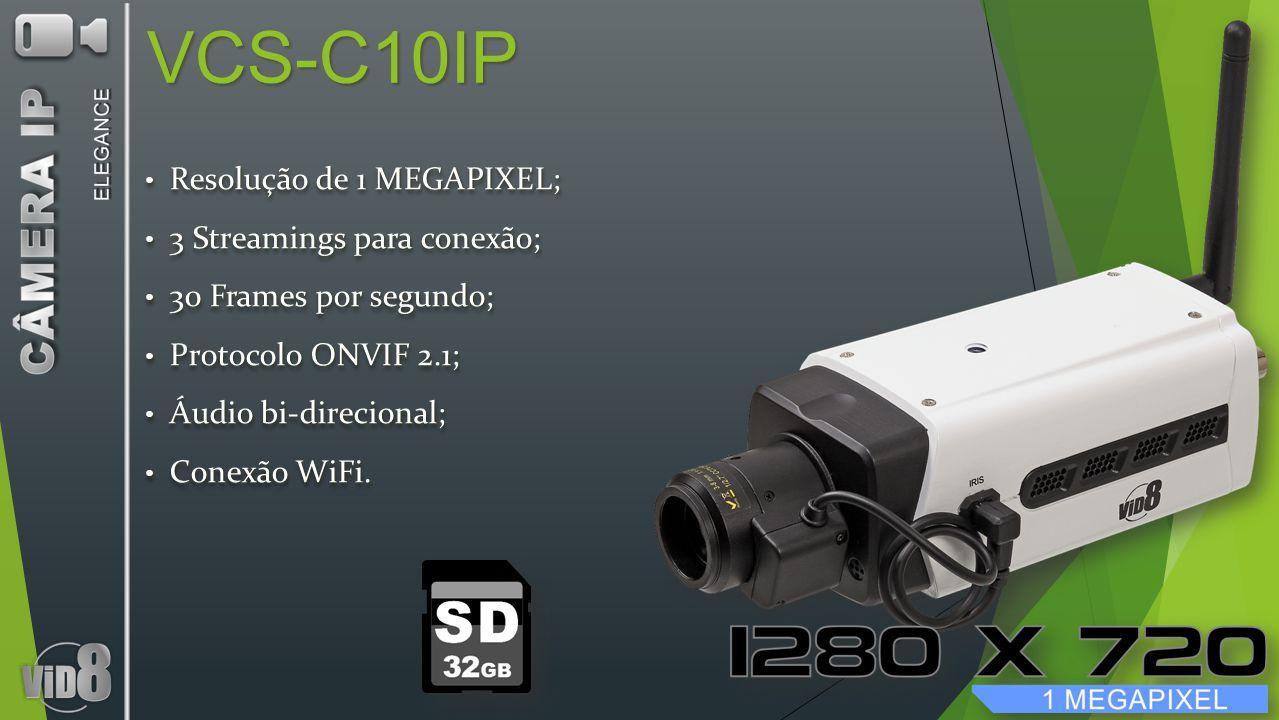 VCS-C10IP Resolução de 1 MEGAPIXEL; Resolução de 1 MEGAPIXEL; 3 Streamings para conexão; 3 Streamings para conexão; 30 Frames por segundo; 30 Frames p