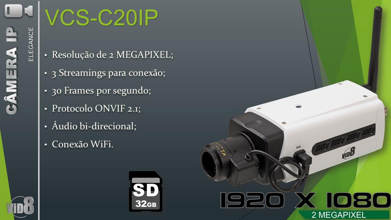 VCS-C20IP Resolução de 2 MEGAPIXEL; Resolução de 2 MEGAPIXEL; 3 Streamings para conexão; 3 Streamings para conexão; 30 Frames por segundo; 30 Frames por segundo; Protocolo ONVIF 2.1; Protocolo ONVIF 2.1; Áudio bi-direcional; Áudio bi-direcional; Conexão WiFi.