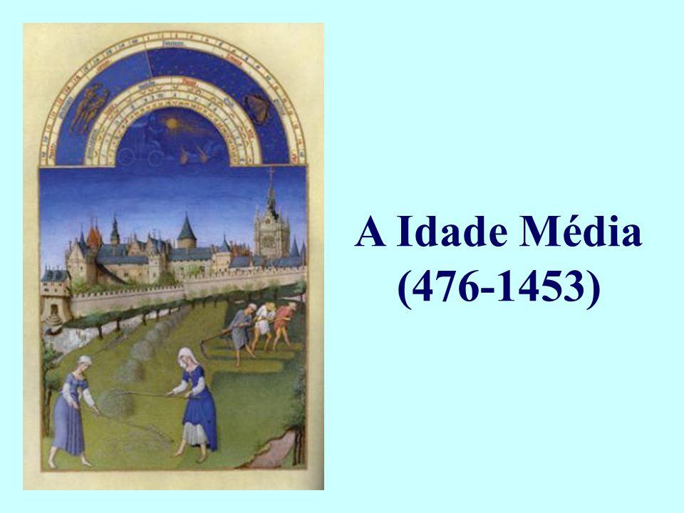 A Idade Média (476-1453)