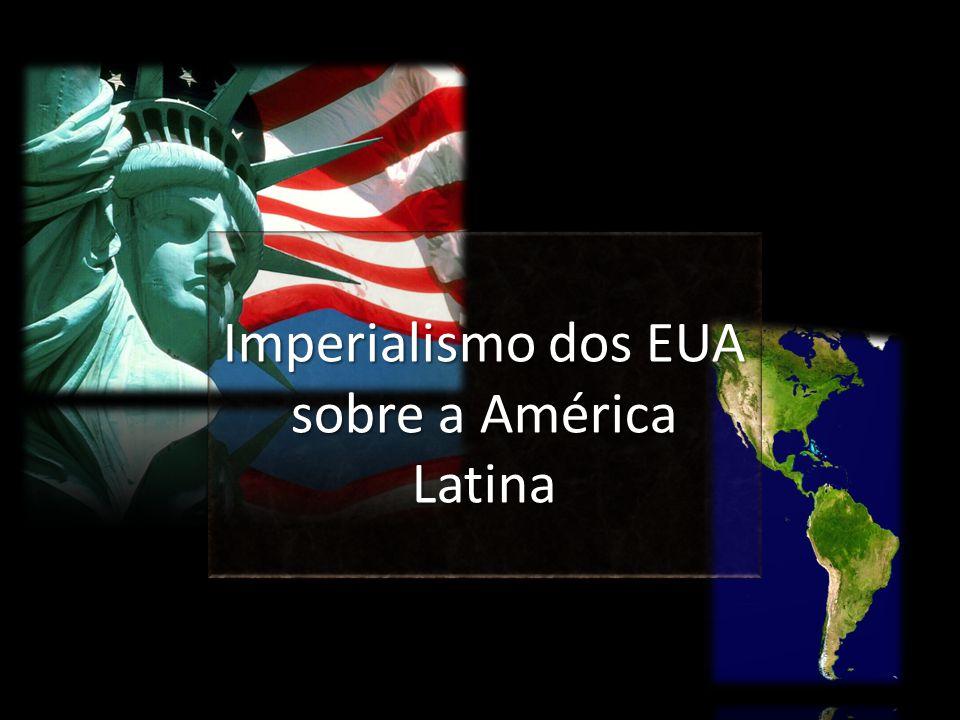 Imperialismo dos EUA sobre a América Latina