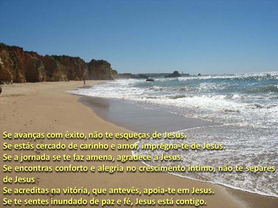 Se te deparas perdido e sem rumo, apega-te a Jesus.