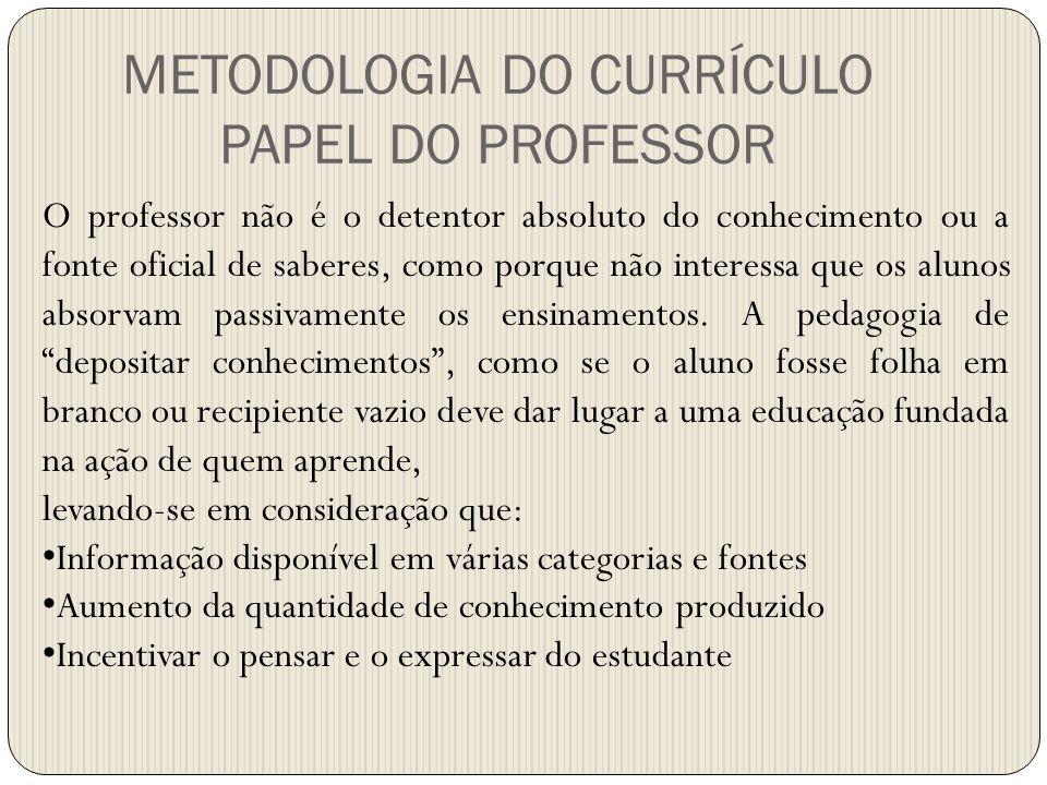 O professor não é o detentor absoluto do conhecimento ou a fonte oficial de saberes, como porque não interessa que os alunos absorvam passivamente os