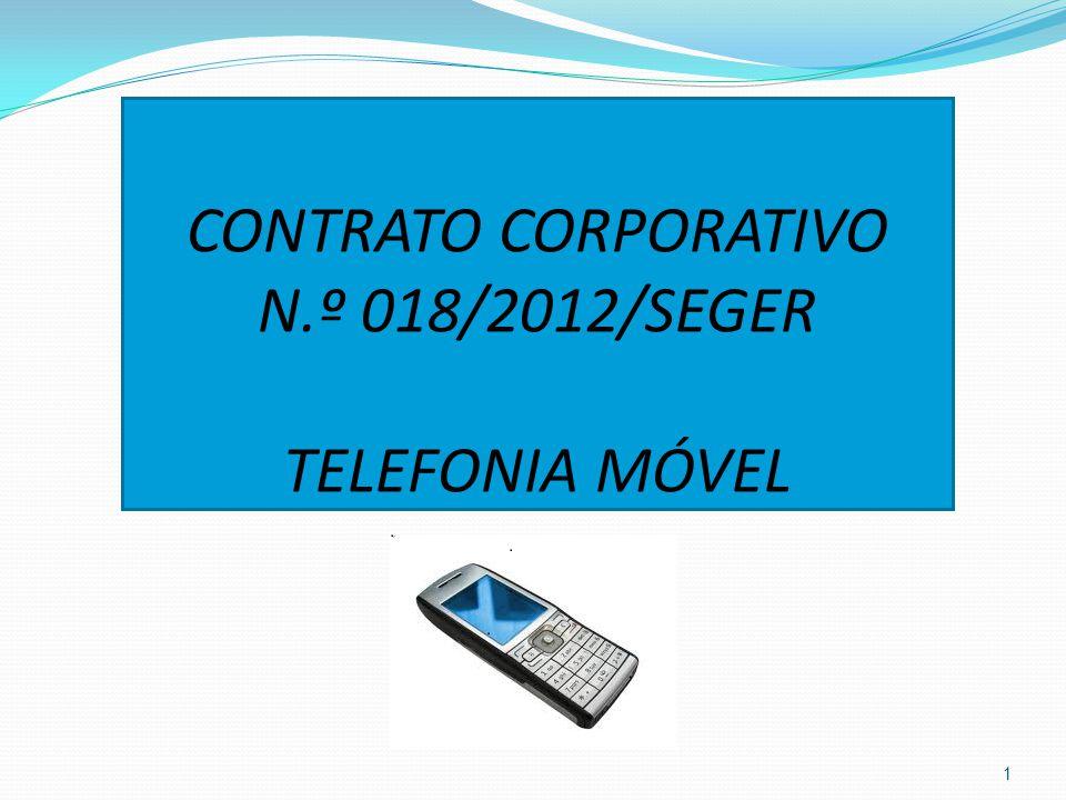 CONTRATO CORPORATIVO N.º 018/2012/SEGER TELEFONIA MÓVEL 1