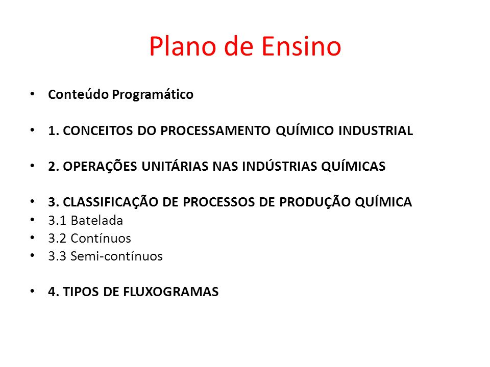 Fluxogramas de tubulação e instrumentação Contém toda informação do processo necessária para a construção da planta.
