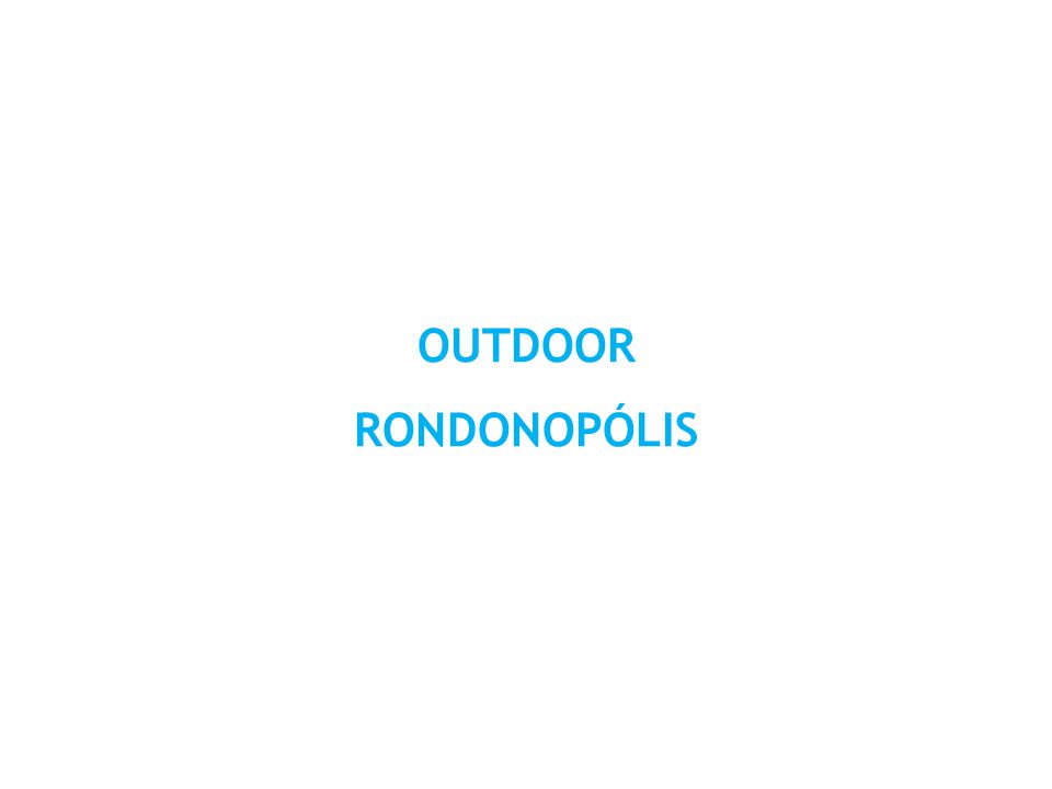 OUTDOOR RONDONOPÓLIS
