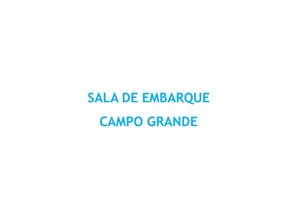SALA DE EMBARQUE CAMPO GRANDE