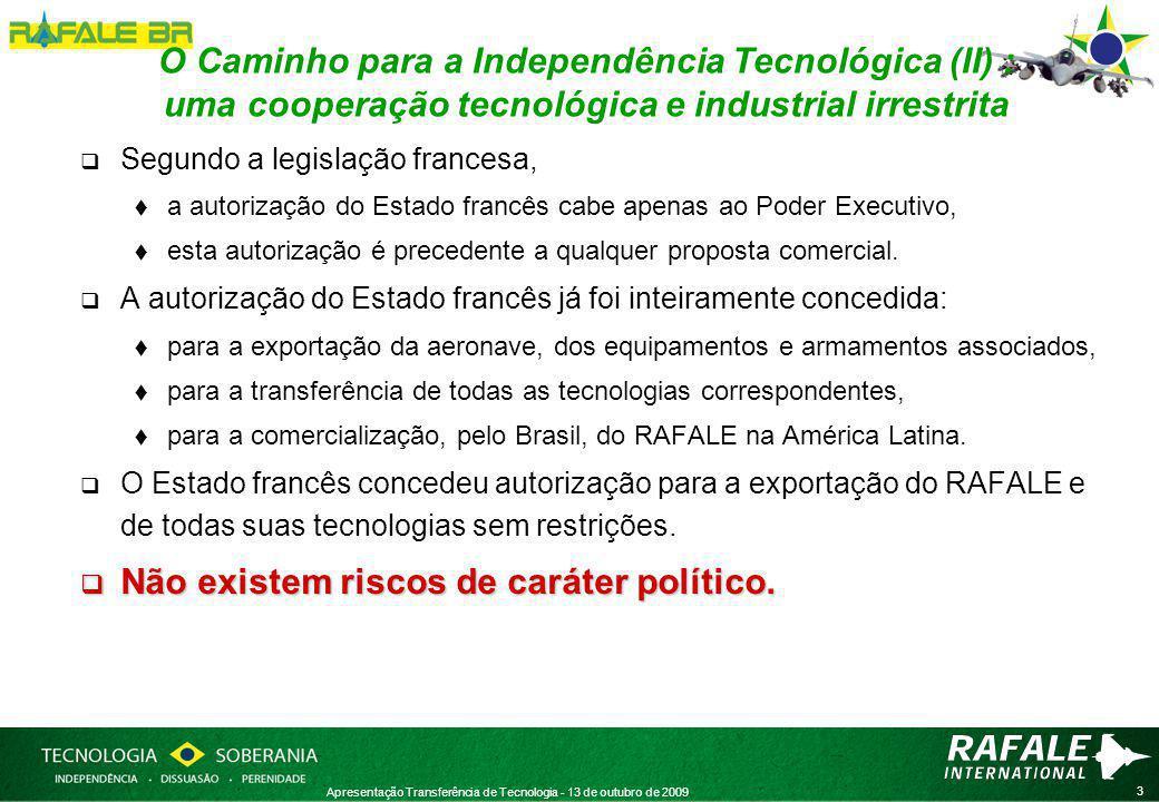 4 Apresentação Transferência de Tecnologia - 13 de outubro de 2009 A TRANSFERÊNCIA DE TECNOLOGIA (I): uma abordagem completa e irrestrita  A transferência favorece três áreas:  O Programa F-X2 desenvolvimento de capacidades adicionais, produção, manutenção,  O apoio aos projetos nacionais avião cargueiro KC-390,  A preparação do futuro aumento da capacidade aeronáutica do Brasil, desenvolvimento da próxima geração de aeronaves de combate, veículos aéreos não-tripulados (VANT – UAV)