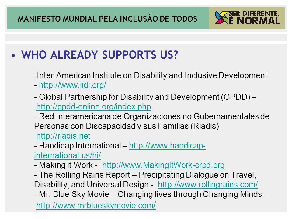MANIFESTO MUNDIAL PELA INCLUSÃO DE TODOS WHO ALREADY SUPPORTS US.
