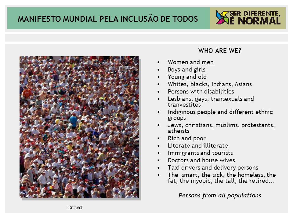 MANIFESTO MUNDIAL PELA INCLUSÃO DE TODOS WHO ARE WE.