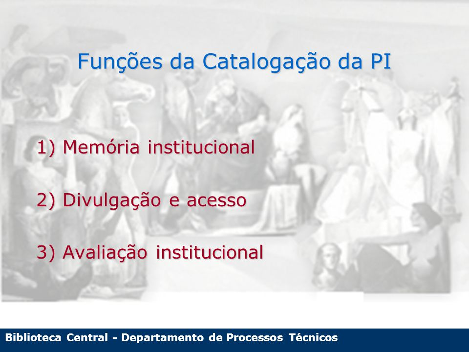 Biblioteca Central - Departamento de Processos Técnicos A Origem da Catalogação da Produção Intelectual da UFRGS no SABi Definições iniciais na década de 80 num trabalho conjunto das Pró-reitorias de PG e Pesquisa com o SBU