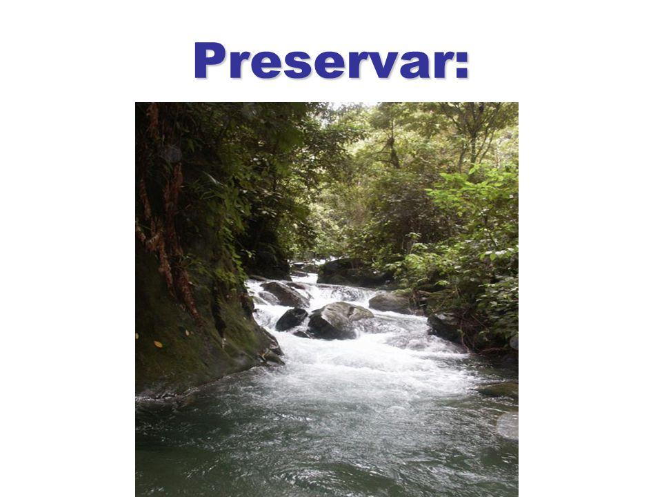 Preservar a Natureza ou Conservar