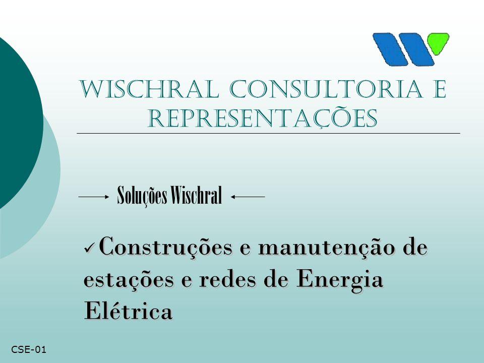 Wischral consultoria e representações Construções e manutenção de estações e redes de Energia Elétrica Soluções Wischral CSE-01