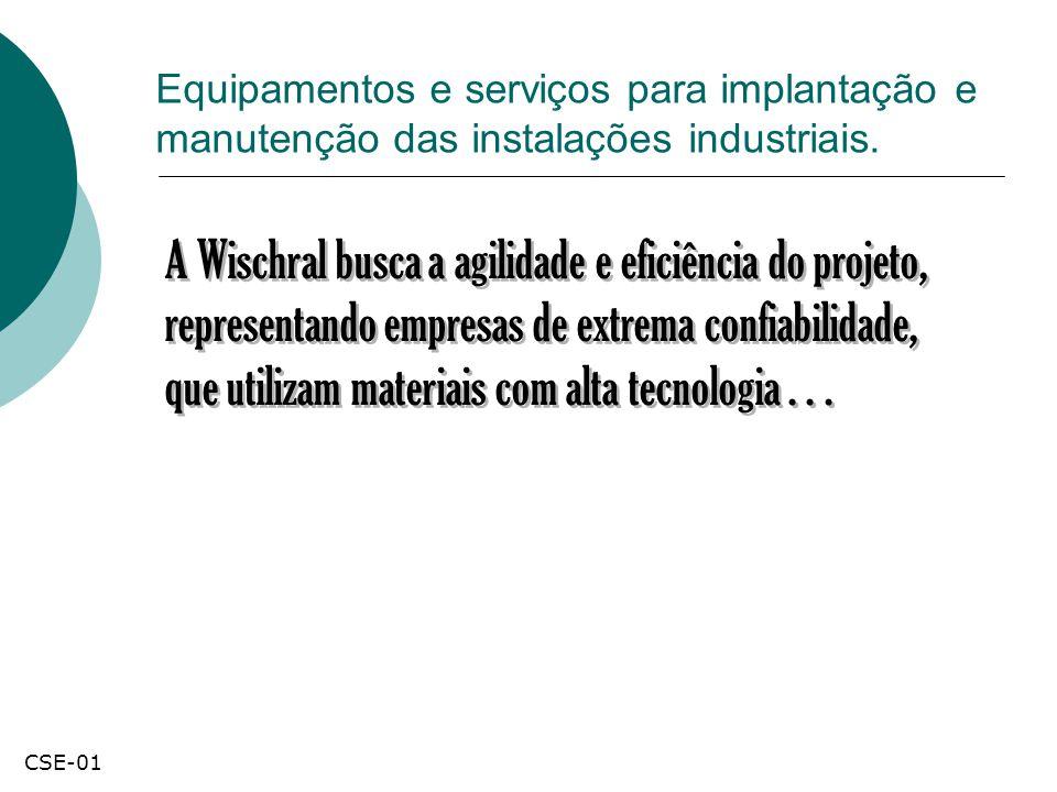 Equipamentos e serviços para implantação e manutenção das instalações industriais. A Wischral busca a agilidade e eficiência do projeto, representando