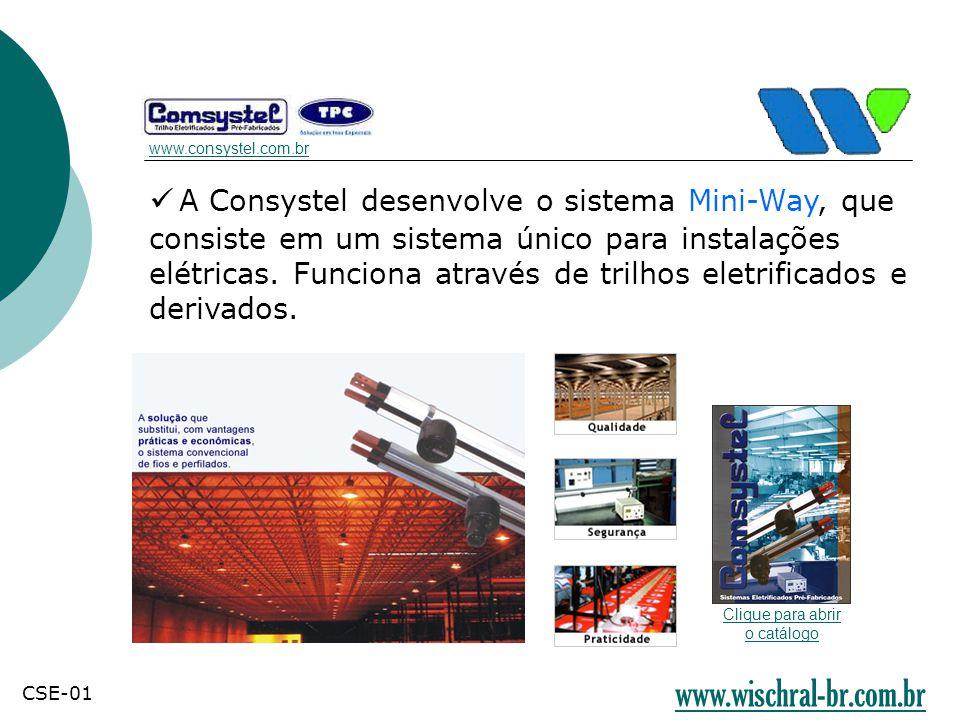 A Consystel desenvolve o sistema Mini-Way, que consiste em um sistema único para instalações elétricas. Funciona através de trilhos eletrificados e de