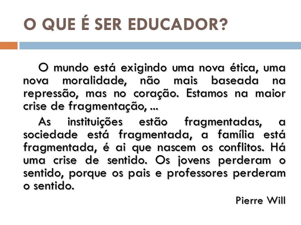 O verdadeiro educador não é o que ensina, mas o que inspira, o que faz junto, o que promove.