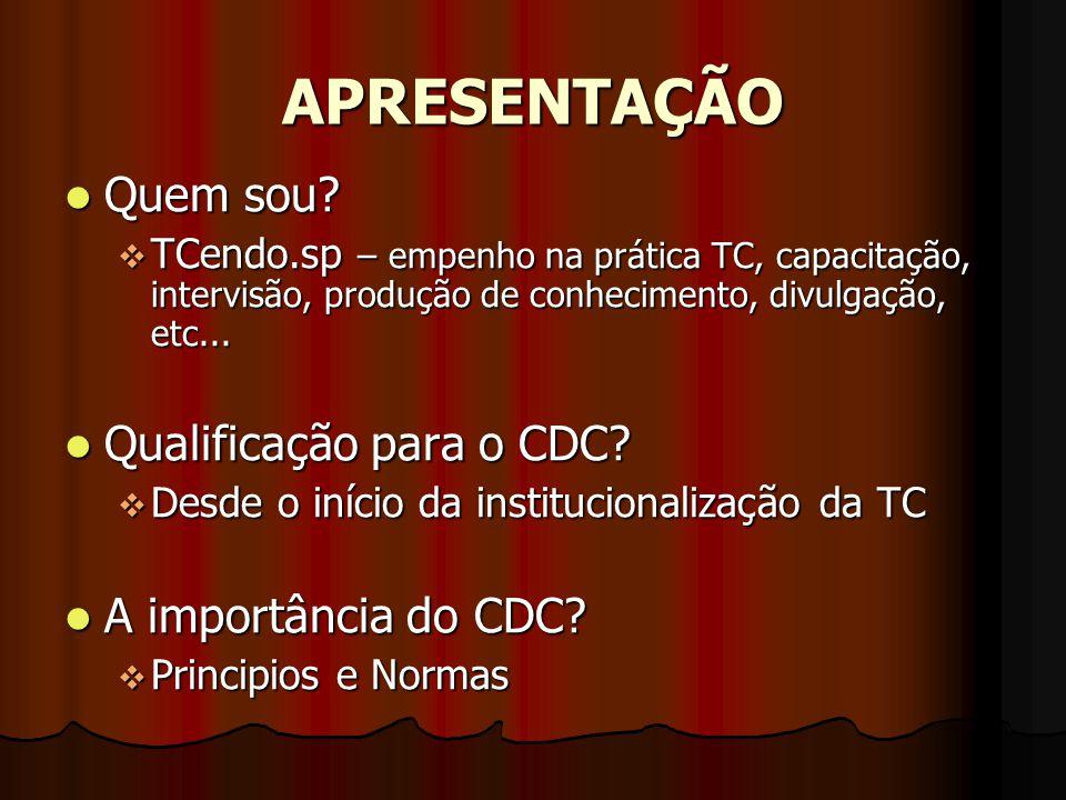 Coordenação do CDC Gestão 2007-2009