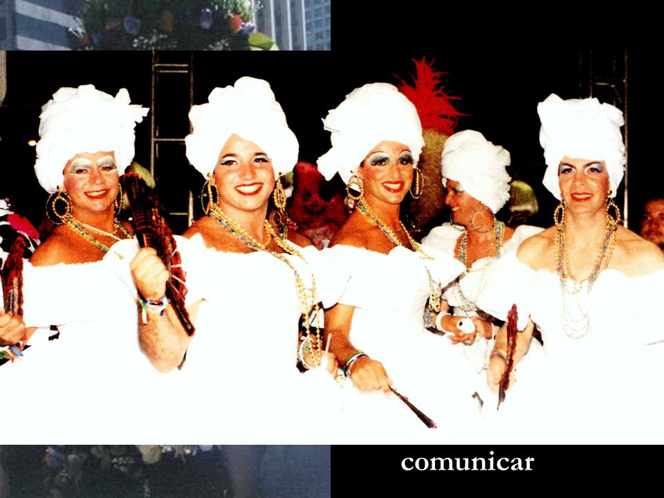 """São Paulo e a """"Cultura Gay"""" Público performático (CANEVACCI, 2009:30) que também produz comunicação. O uso do corpo para comunicar"""