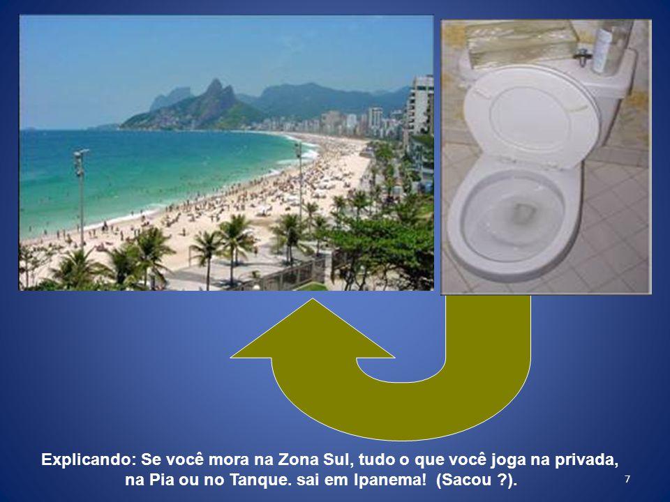 28 Agora, saiba que, moda que nasce em Ipanema, se espalha pelo Brasil: Hoje há dezenas de Emissários sujando nosso litoral !