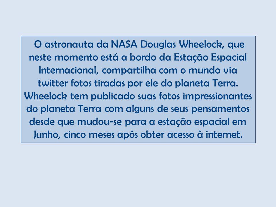 Fotos do Astronauta Douglas Wheelock