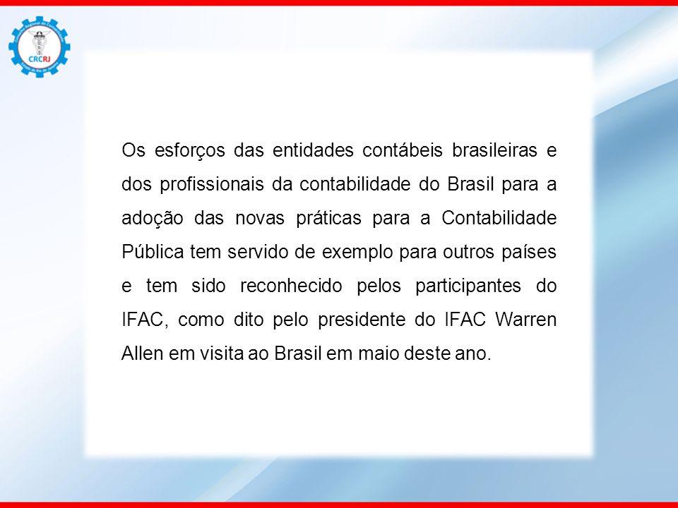 Os esforços das entidades contábeis brasileiras e dos profissionais da contabilidade do Brasil para a adoção das novas práticas para a Contabilidade P