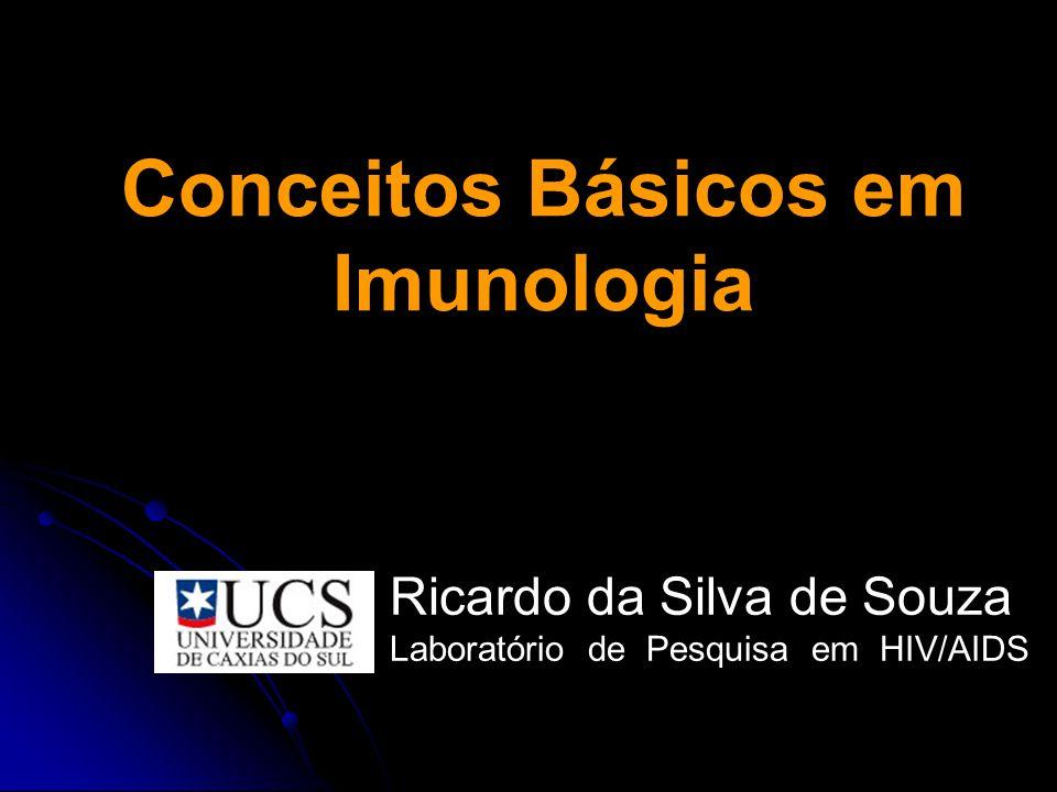 Ricardo da Silva de Souza Lab. de Pesquisa em HIV/AIDS Imunidade Adaptativa