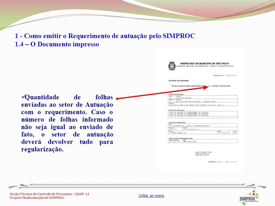 Seção Técnica de Controle de Processos – DGDP-11 Projeto Modernização do SIMPROC Voltar ao menu Quantidade de folhas enviadas ao setor de Autuação com