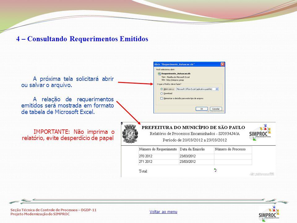 Seção Técnica de Controle de Processos – DGDP-11 Projeto Modernização do SIMPROC Voltar ao menu A próxima tela solicitará abrir ou salvar o arquivo. A