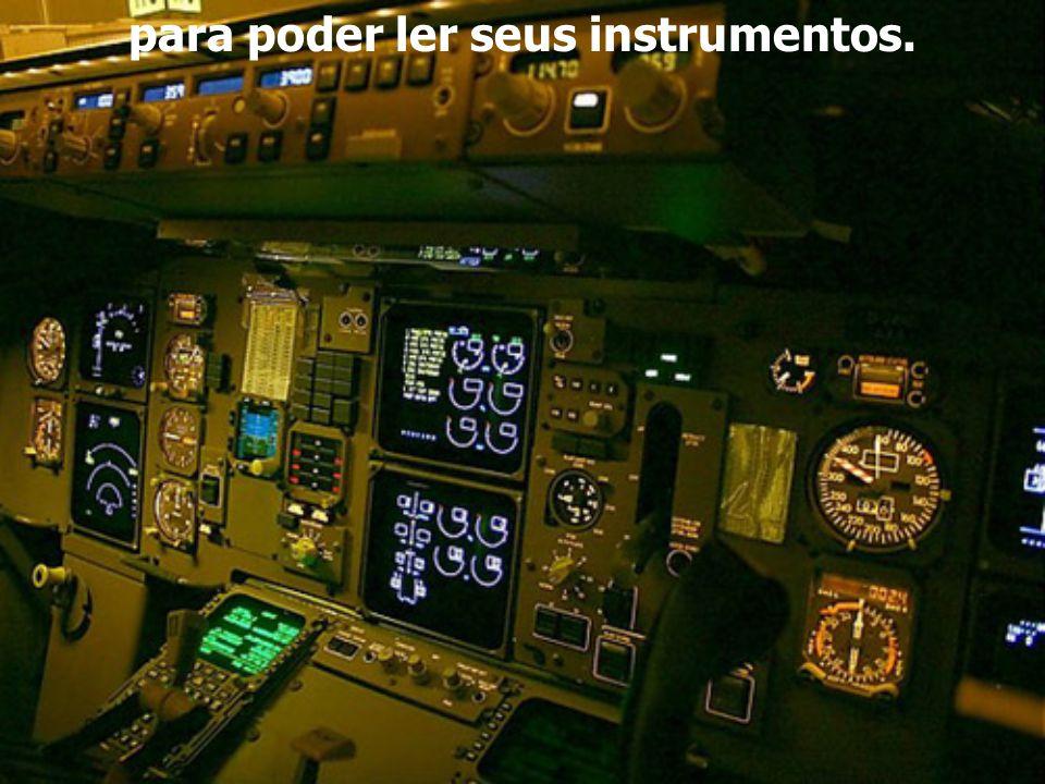 Os pilotos não precisam ir muito à escola. Eles só têm que aprender a ler números...