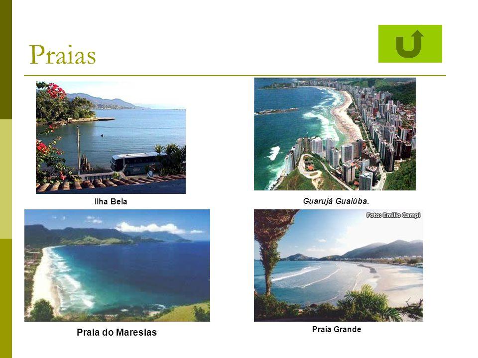 Praias Ilha Bela Guarujá Guaiúba. Praia do Maresias Praia Grande
