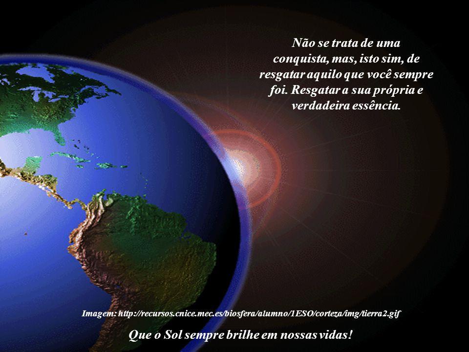 Imagem: http://recursos.cnice.mec.es/biosfera/alumno/1ESO/corteza/img/tierra2.gif Pois você é Filho do Sol , Filho do Universo , Filho da Luz ou Filho de Deus .