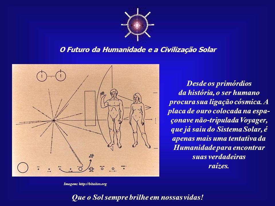 Imagem: http://recursos.cnice.mec.es/biosfera/alumno/1ESO/corteza/img/tierra2.gif Na verdade, parece que o Universo procura, ansiosamente, por consciências que possam interpretá-lo.