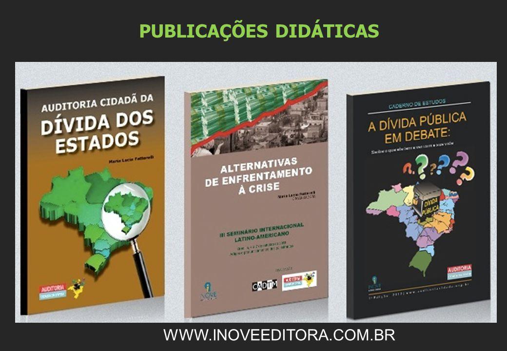 PUBLICAÇÕES DIDÁTICAS WWW.INOVEEDITORA.COM.BR