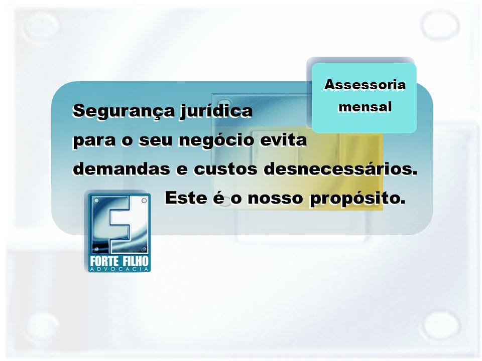 Segurança jurídica para o seu negócio evita demandas e custos desnecessários.