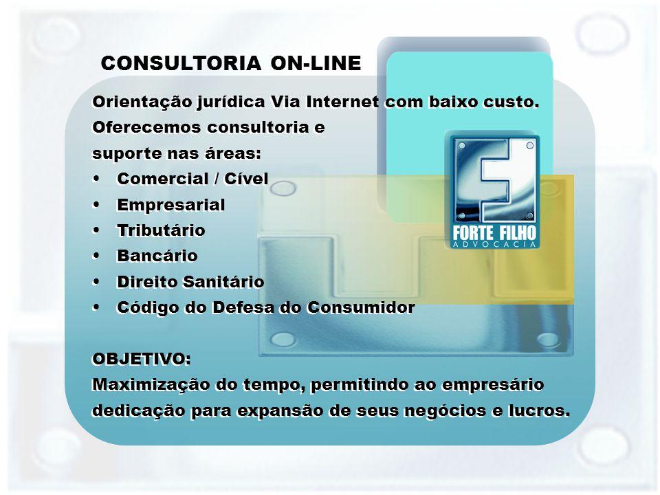 CONSULTORIA ON-LINE Orientação jurídica Via Internet com baixo custo.
