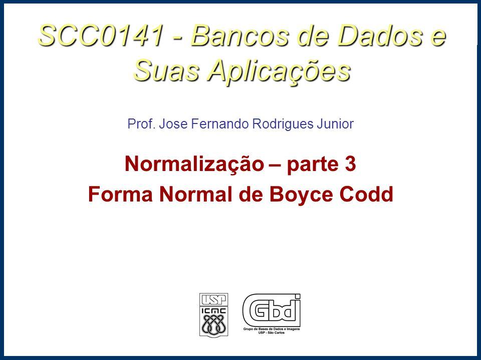 SCC0141 - Bancos de Dados e Suas Aplicações Prof.