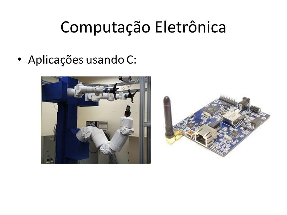 Computação Eletrônica Aplicações usando C: