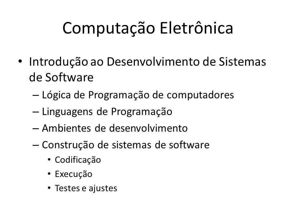 Computação Eletrônica Por que.