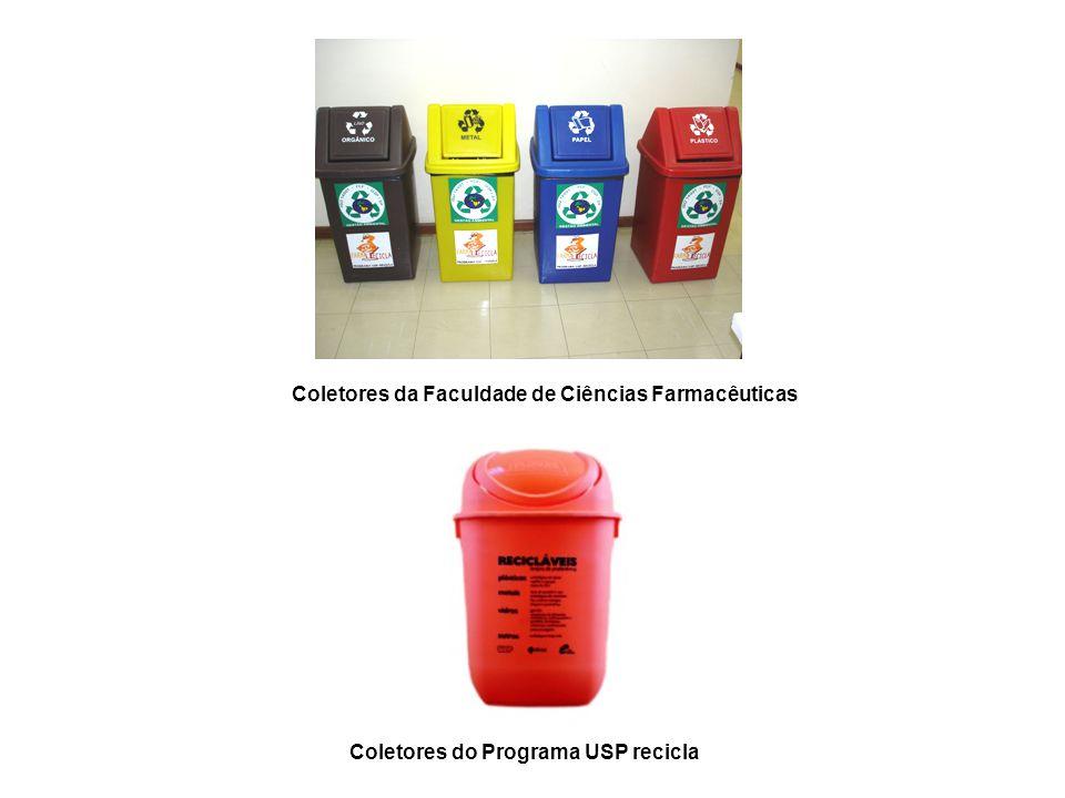 Coletores da Faculdade de Ciências Farmacêuticas Coletores do Programa USP recicla